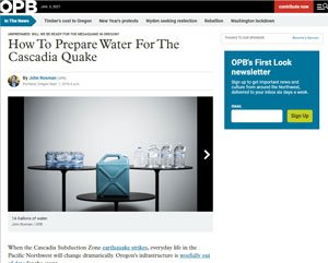 How to Prepare Water for the Cascadia Quake - Earthquake article