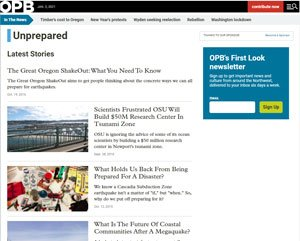OPB Unprepared - Articles about a Mega Quake in the Pacific Northwest